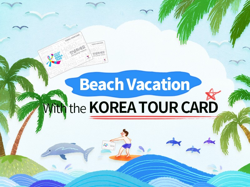 Beach Vacations With the Korea Tour Card
